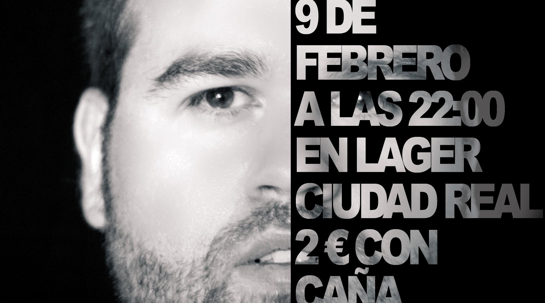 09 Feb. / Concierto en LAGER (Ciudad Real)