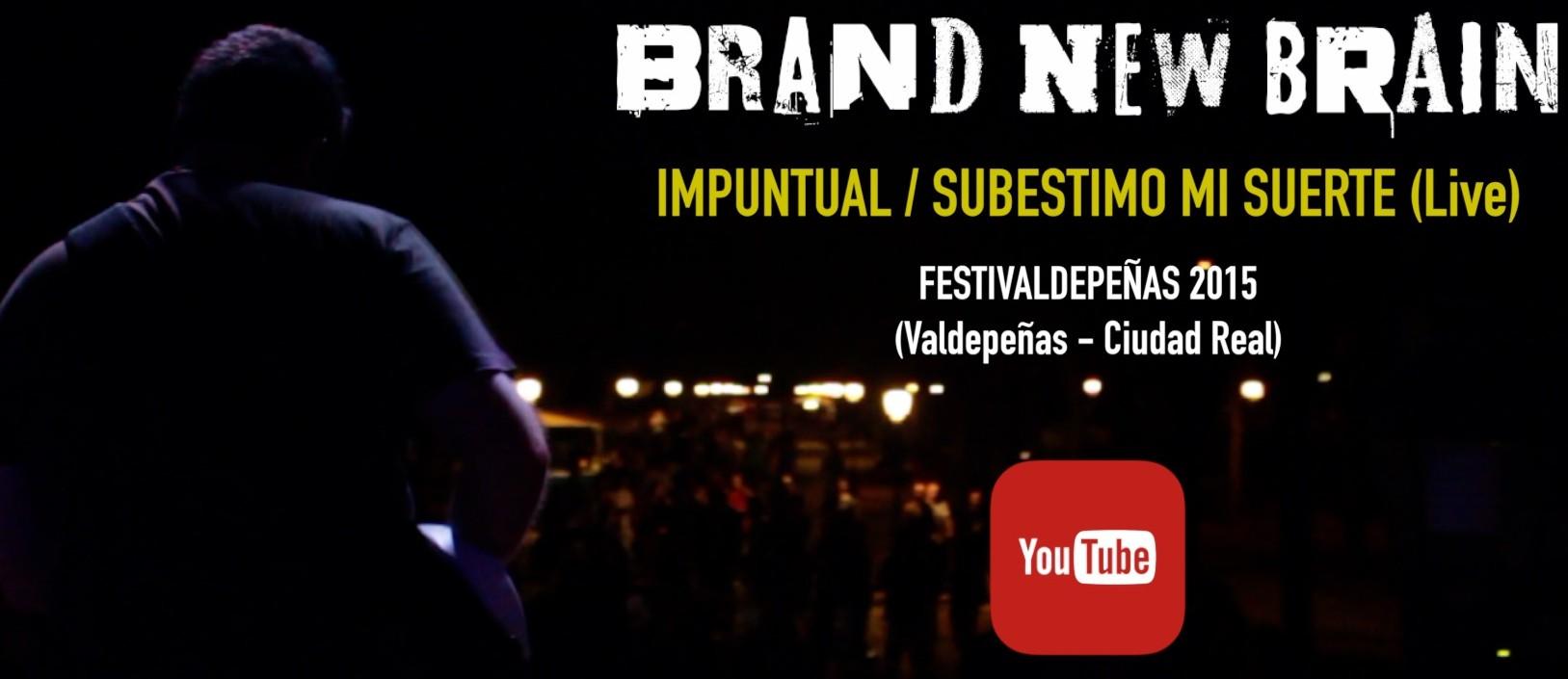 "Nuevo vídeo!! ""Impuntual / Subestimo mi suerte"" (Live)"