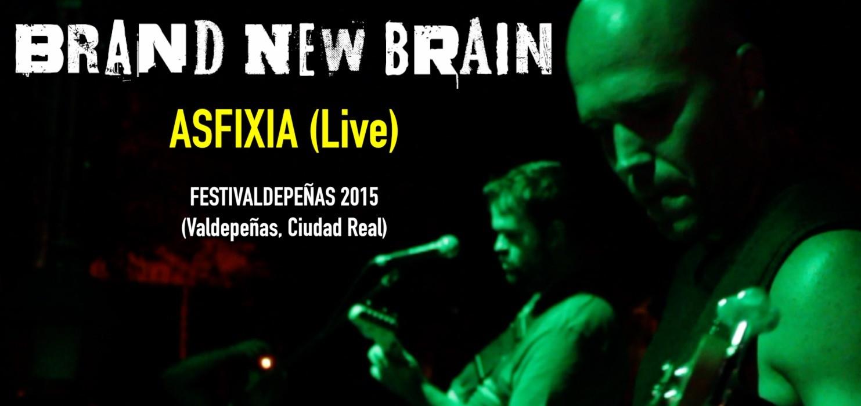 """Nuevo vídeo """"Asfixia (Live)"""""""