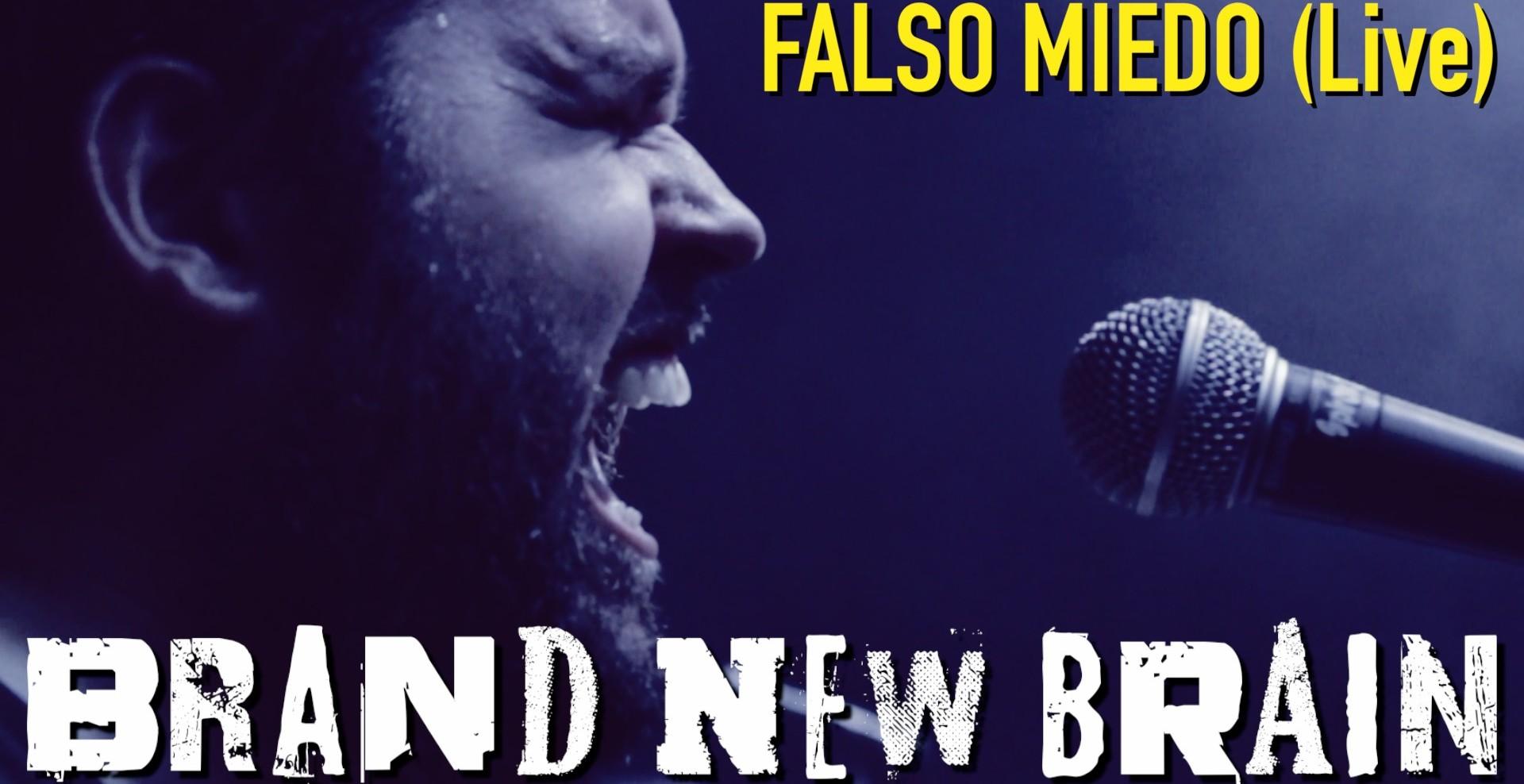"Nuevo vídeo ""Falso Miedo"" (Live)"