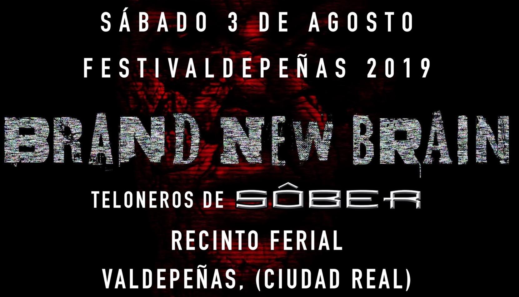 Brand New Brain - Teloneros de SÔBER - FestiValdepeñas 2019